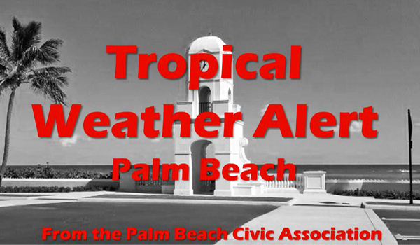 Tropical Weather Alert Headline for the Town of Palm Beach