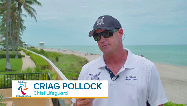 Chief Lifeguard Craig Pollock, Town of Palm Beach