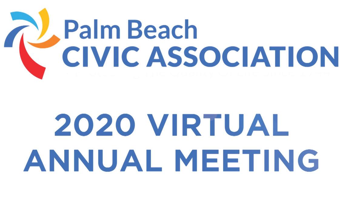 Palm Beach Civic Association Virtual Annual Meeting April 30, 2020