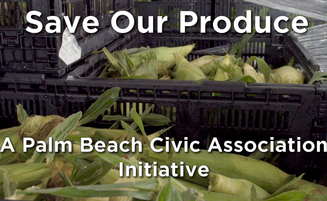 Save Our Produce A Palm Beach Civic Association Initiative