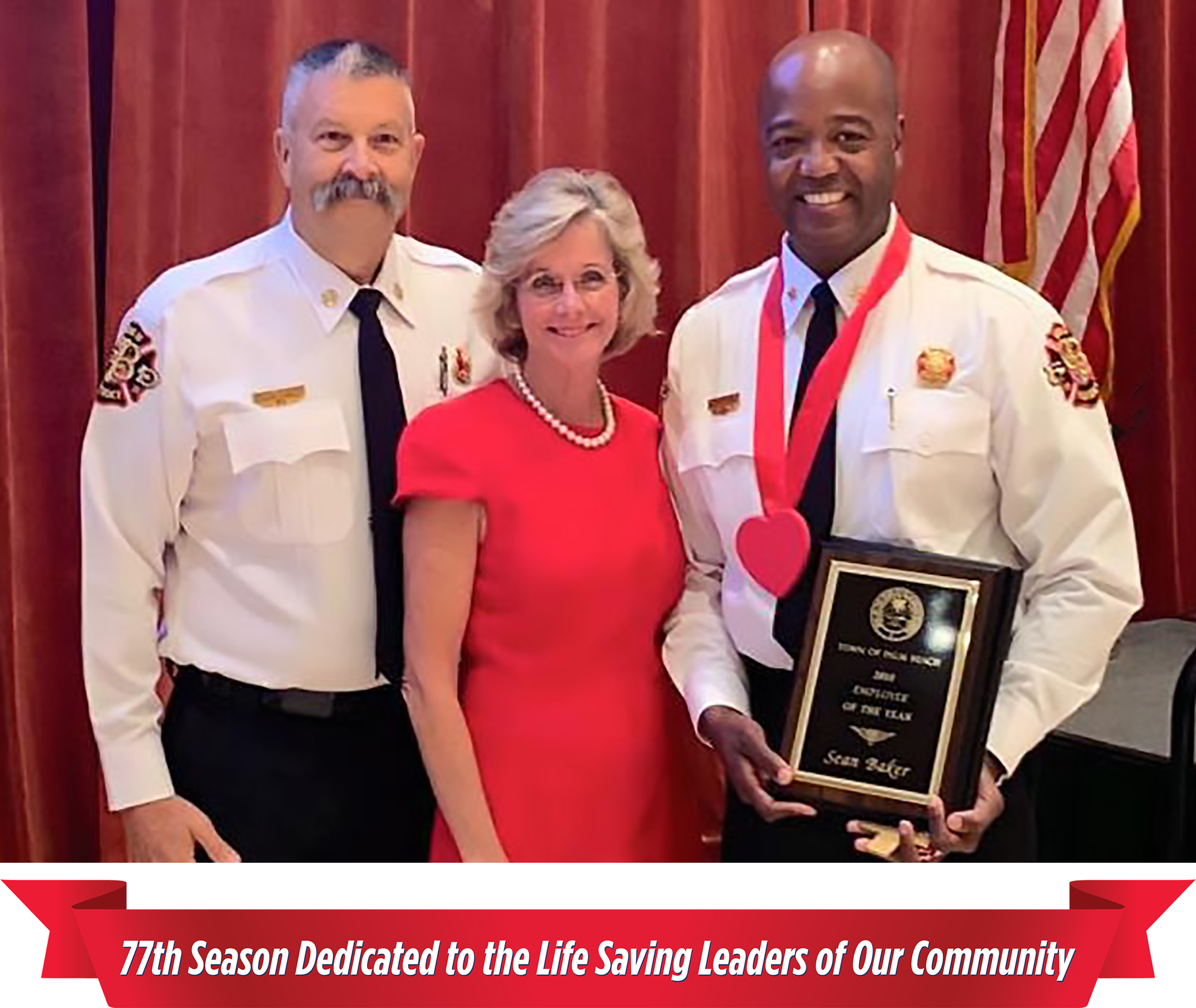 Life Saving Leaders of Our Community