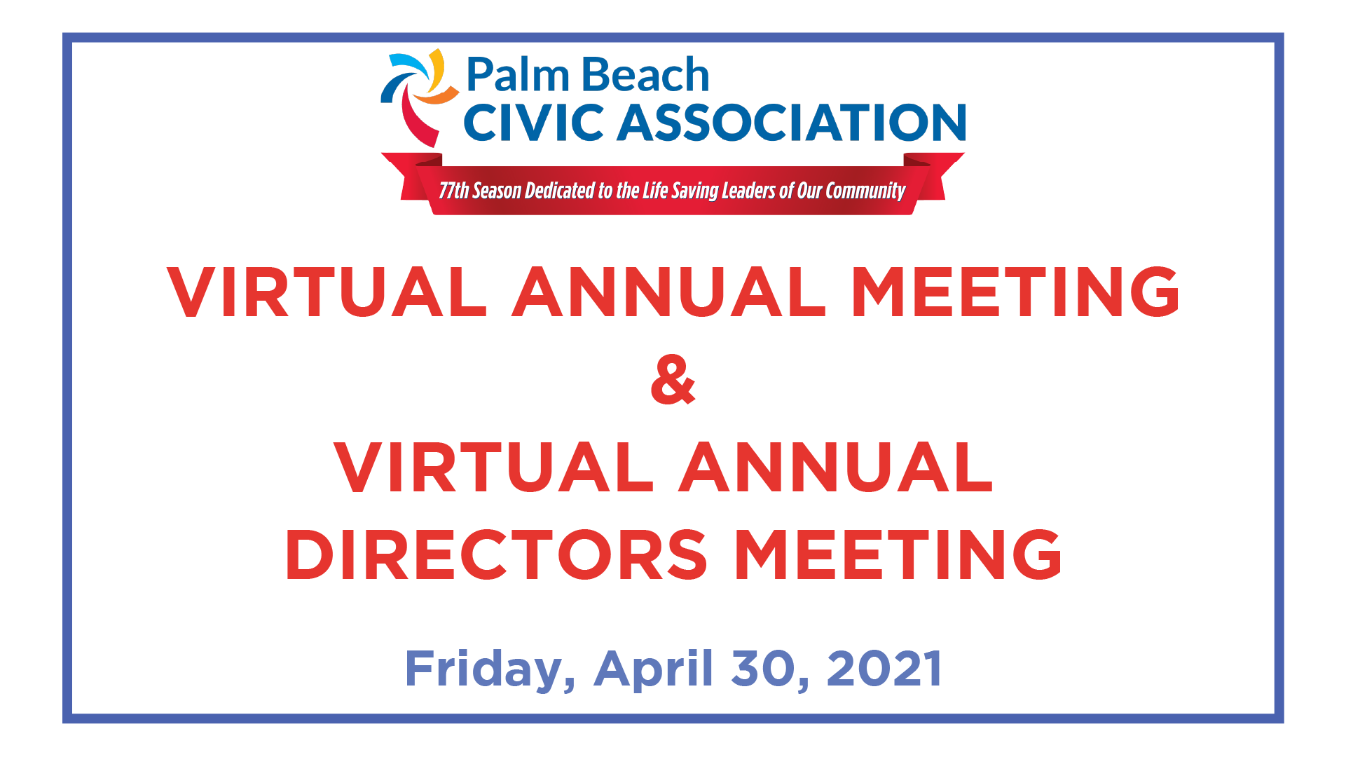 2021 Annual Meeting & Directors Meeting