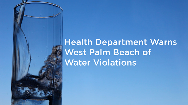 Health Department warns West Palm Beach of water violations