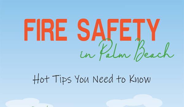 Fire Safety in Palm Beach: Hot tips you need to know